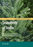 img - for Seaweeds of India: The Diversity and Distribution of Seaweeds of Gujarat Coast (Developments in Applied Phycology) book / textbook / text book