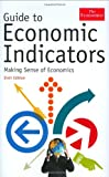 Richard Stutely The Economist Guide To Economic Indicators: Making Sense of Economics