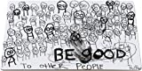 Aida Poul Pava Place Mat, Be Good To Other People, 30x40cm