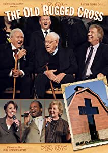 Bill & Gloria Gaither: The Old Rugged Cross