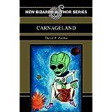 Carnageland ~ David W. Barbee