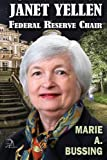 img - for Janet Yellen: Federal Reserve Chair book / textbook / text book