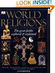 World Religions: The Great Faiths Exp...