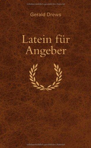 Free Download Latein Für Angeber By Gerald Drews Ivaneascasc