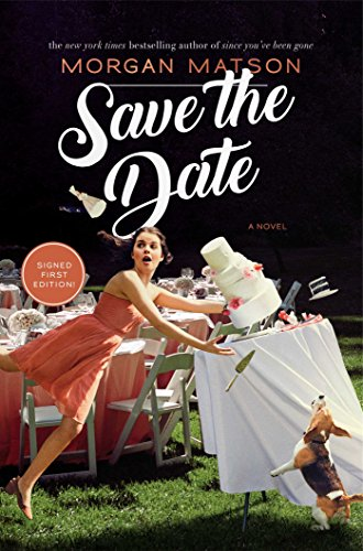 Save the Date [Matson, Morgan] (Tapa Dura)