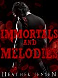 Immortals And Melodies