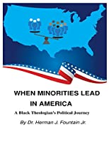 When Minorities Lead in America