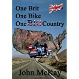 One Brit, One Bike, One Big Countryby John McKay