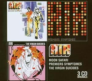 Moon Safari / Virgin Suicides / Premiers Symptomes