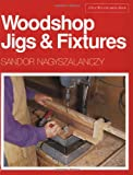 Woodshop Jigs & Fixtures (A Fine Woodworking Book)