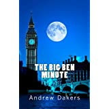 The Big Ben Minute: The History and Significance of the Big Ben Silent Minute Observance