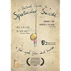 Practical Guide to a Spectacular Suicide