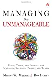 img - for Managing the Unmanageable: Rules, Tools, and Insights for Managing Software People and Teams 1st by Mantle, Mickey W., Lichty, Ron (2012) Paperback book / textbook / text book