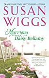 Marrying Daisy Bellamy: Lakeshore Chronicles Book 8 (The Lakeshore Chronicles)
