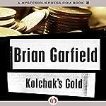 Kolchak's Gold   Brian Garfield