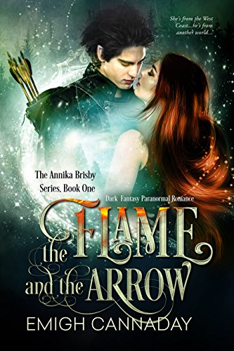 The Flame and the Arrow: Dark Fantasy Paranormal Romance (The Annika Brisby Series Book 1) (Free Fantasy compare prices)
