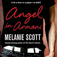 Angel in Armani (       UNABRIDGED) by Melanie Scott Narrated by Julie Frances