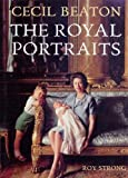 Cecil Beaton: The Royal Portraits (0500541442) by CECIL BEATON
