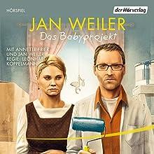 Das Babyprojekt Hörspiel von Jan Weiler Gesprochen von: Jan Weiler, Annette Frier