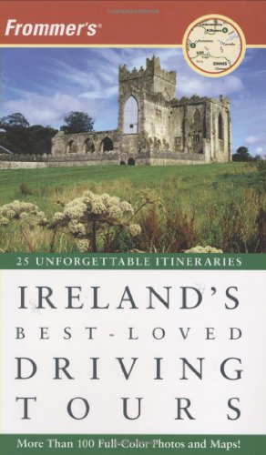 Frommer's Ireland's Best-Loved Driving Tours (Best Loved Driving Tours)