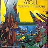 Musiciens-Magiciens by ATOLL (1974)