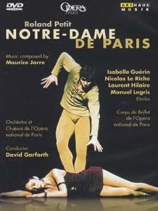Roland Petit: Notre-Dame de Paris [Import]