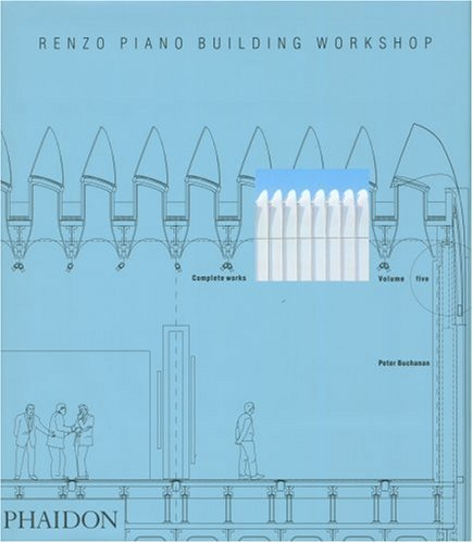 Renzo piano building workshop complete works vol 5 pdf download renzo piano building workshop complete works vol 5 pdf download by peter buchanan solutioingenieria Image collections
