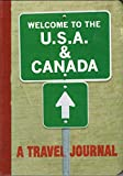img - for Welcome to the USA & Canada: A Travel Journal book / textbook / text book