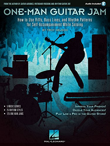 one-man-guitar-jam-how-to-use-riffs-bass-lines-and-rhythm-patterns-for-self-accompaniment-while-solo