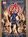 Avengers - Marvel Now! 01. Die Welt der Raecher