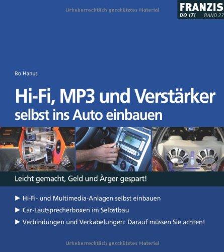 HI-FI-MP3-und-Verstrker-selbst-ins-Auto-einbauen-Leicht-gemacht-Geld-und-rger-gespart