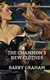 The Champions New Clothes