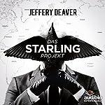 Das Starling Projekt: Das ungekürzte Hörspiel | Jeffery Deaver