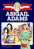 Abigail Adams: Girl of Colonial Days (Childhood of Famous Americans) (0689716575) by Wagoner, Jean Brown