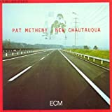 New Chautauqua by Pat Metheny