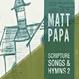 Scripture Songs And Hymns 2