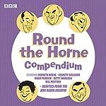 Round the Horne Compendium: Classic BBC Radio Comedy   Barry Took,Marty Feldman