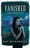 Vanished: Number 4 in series (Greywalker)
