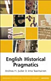 English Historical Pragmatics (Edinburgh Textbooks on the English Language)