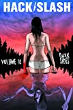 Hack/Slash Volume 12: Dark Sides TP (1607067315) by Jordan, Justin