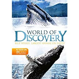 World Of Discovery - Blue Whale:  Largest Animal on Earth (Amazon.com Exclusive)