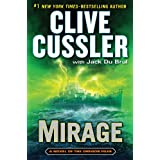 Mirage (The Oregon Files) by Clive Cussler and Jack Du Brul  (Nov 5, 2013)