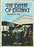 The Defeat of Distance : Qantas 1919-1939