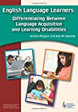 img - for English Language Learners: Differentiating Between Language Acquisition and Learning Disabilities book / textbook / text book
