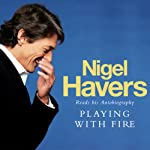 Playing with Fire | Nigel Havers