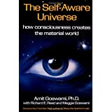 The Self-Aware Universe ~ Amit Goswami