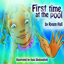 First Time at the Pool: A Kayleigh Series 4 (       UNABRIDGED) by RyAnn Hall Narrated by April Sugarman