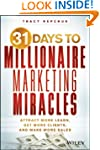 31 Days to Millionaire Marketing Mira...