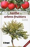 echange, troc Guy Langlais, Jean Richard - La taille des arbres fruitiers