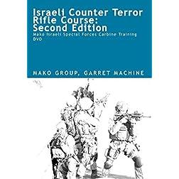 Israeli Counter Terror Rifle Course, 2